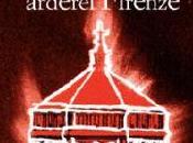"""LIBRI DEGLI ALTRI n.27: Guida sentimentale Firenze. Vanni Santoni, fossi fuoco, arderei Firenze"""""""