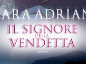 """Pensieri riflessioni Signore della Vendetta"""" Lara Adrian"""