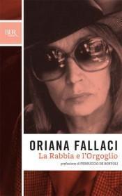 [Recensione] Rabbia l'Orgoglio Oriana Fallaci