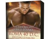 Anteprima: Roma D.C. Cuore Nemico Adele Vieri Castellano