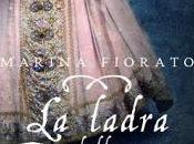 RECENSIONE: ladra primavera Marina Fiorato