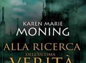 """Anteprima: """"Alla ricerca dell'ultima verità"""" Karen Marie Moning, nuovo libro della serie FEVER!"""