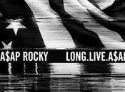 """A$AP Rocky """"Long.Live.A$AP"""""""