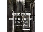 """Prossima Uscita """"Nel cuore oscuro male"""" Peter Straub"""