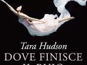 """Anteprima: """"Dove finisce buio"""" Tara Hudson"""
