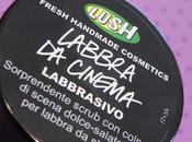 Labbra Cinema Lush...il labbrasivo labbra star!!!