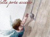 """""""L'angelo della porta accanto"""" Susanna Trossero Sandro Ghiani"""
