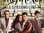 Ciak Beautiful Creatures. Sedicesima Luna