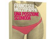 Anteprima: posizione scomoda Francesco Muzzopappa