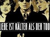 L'amore piu' freddo della morte Rainer Werner Fassbinder