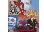 "Storie spie, arte cultura pop: ""Intrigo internazionale"" Fabio Cleto, sovversione ordine riaffermare"