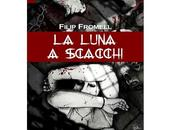"Consigliati Luna Scacchi"" Filip Fromell"