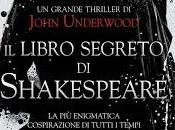 John Underwood libro segreto Shakespeare""