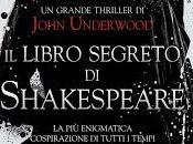 "John Underwood libro segreto Shakespeare"""
