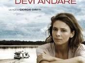 """giorno devi andare"""", vita giro nuovo film Giorgio Diritti"""