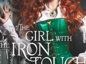 Girl with Iron Touch Kady Cross Steampunk Chronicles