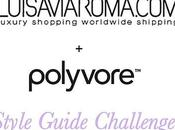 LuisaViaRoma+Polyvore: Style Guide Challenge