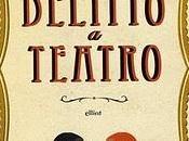 libro giorno: Ngaio Marsh, DELITTO TEATRO (Elliot)