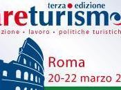 """Torna Roma terza edizione """"Fare Turismo Italia"""""""