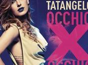 Anna Tatangelo Occhio occhio: video nuovo singolo
