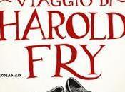"Recensione ""L'imprevedibile viaggio Harold Fry"" Rachel Joyce"