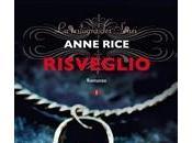 RISVEGLIO Anne Rice