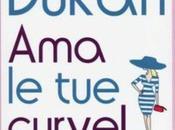 Quando pure Dukan ragione…. curve!