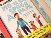 "spiego papà"": manuale semiserio educare ...."