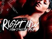"""Right Now"" Rihanna feat. David Guetta"