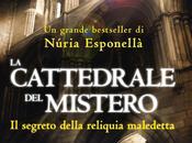 [Recensione]- CATTEDRALE MISTERO NURIA ESPONELLA' ovvero Respiro delle Mura