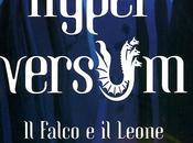 venerdì libro (131°): FALCO LEONE HYPERVERSUM VOL.2