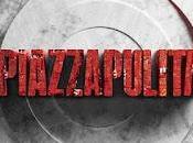 "Mara Carfagna, Giuseppe Civati, Roberto Napoletano ospiti ""Piazzapulita"", alle 21.10"