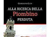 """Grodiano Lupi, """"Alla ricerca della Piombino perduta"""""""