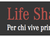 Life shapers: vive prima tutto
