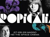 """""""Tropicalia"""": Maggio tutte sale Space Cinema"""