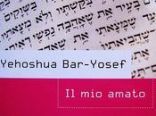 [Recensione] amato Yehoshua Bar-Yusef