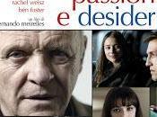 Passioni Desideri Anthony Hopkins, Jude Rachel Weisz trailer poster