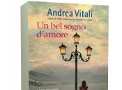Segnalazione: sogno d'amore Andrea Vitali