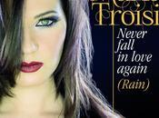 "online video brano ""Never Fall Love Again (Rain)"" Maria Troisi venerdì radio digital download)"