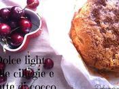 Dolce light alle ciliegie latte cocco senza uova burro