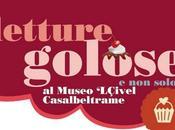 Cavolo Verde: Letture Golose Piemonte, Museo Civel Casalbeltrame