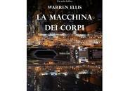 "Recensione macchina corpi"" Warren Ellis"