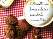 Biscotti burro salato mandorle caramellate