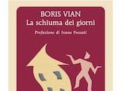 schiuma giorni: sulle montagne russe Boris Vian