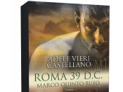 Anteprima: Roma D.C. Marco Quinto Rufo Adele Vieri Castellano