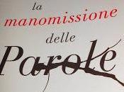 MANOMISSIONE DELLE PAROLE Gianrico Carofiglio