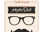 Hipster Dixit: Manuale diventare baffi