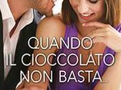 Recensione anteprima: Quando cioccolato basta
