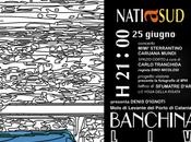 natiasud Banchina#19 live stasera 21.00 Caruana Mundi Mimì Sterrantino
