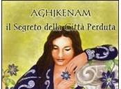 Recensione: Aghjkenam Segreto della Città Perduta Fabiana Redivo